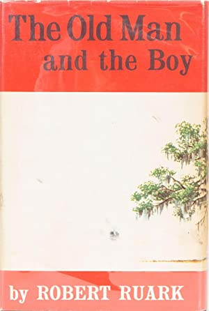 The Old Man and the Boy: Ruark, Robert