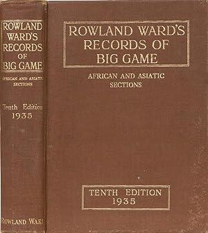 Rowland Ward's Records of Big Game 10th edition: Ward, Rowland