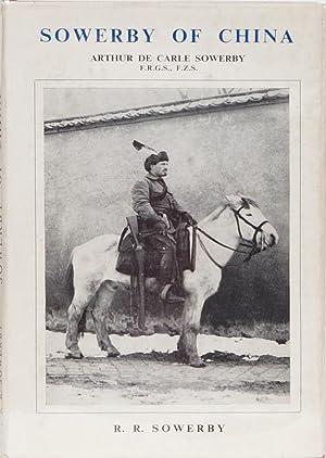 Sowerby of China: Sowerby, R R.
