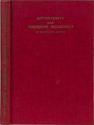 Opportunity and Theodore Roosevelt: Dawson, Warrington