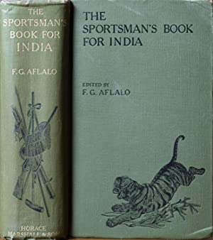 The Sportsman's Book for India: Aflalo, F G.