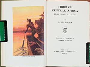 Through Central Africa from Coast to Coast: Barnes, James
