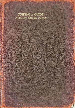 Guiding a Guide: Deacon, Arthur Richard