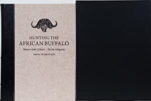 HUNTING THE AFRICAN BUFFALO: Flack, Peter