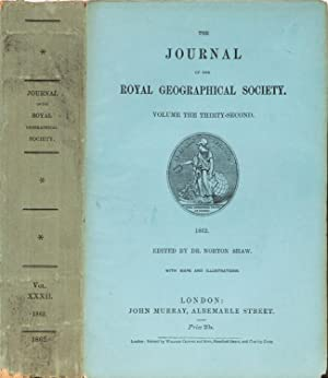 The Journal of the Royal Geographical Society of London: Shaw, Dr Norton editor, Royal Geographical...
