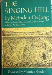 The Singing Hill: Meindert DeJong