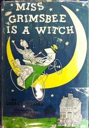 Miss Grimsbee is a Witch: Gerald Weales