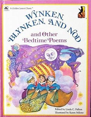 Wynken, Blynken, and Nod and Other Bedtime Poems (Golden Junior Classic): Linda C. Falken (edited ...