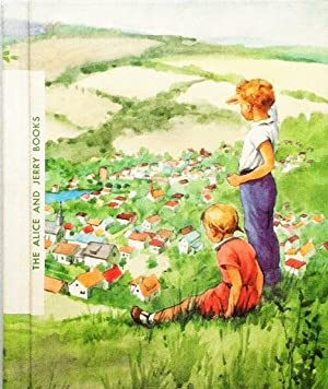Friendly Village (The Alice and Jerry Books): Mabel O'Donnell