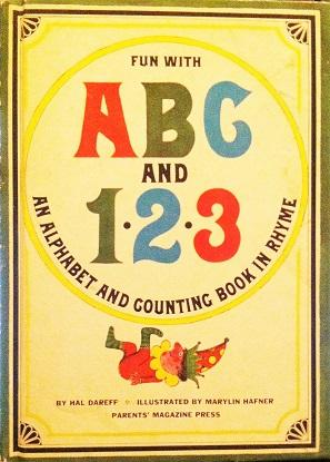 Fun With ABC And 123 (an alphabet and counting book in rhyme): Hal Dareff