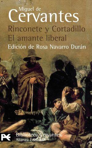 RINCONETE Y CORTADILLO / EL AMANTE LIBERAL - CERVANTES, MIGUEL DE
