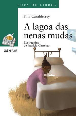 A LAGOA DAS NENAS MUDAS - CASALDERREY, FINA