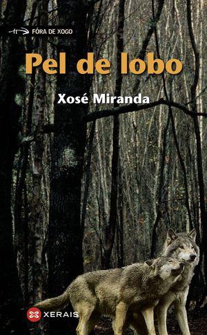 PEL DE LOBO - MIRANDA, XOSÉ