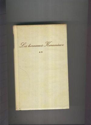 LOS HERMANOS KARAMAZOV VOL II - DOSTOIEVSKI, FEDOR