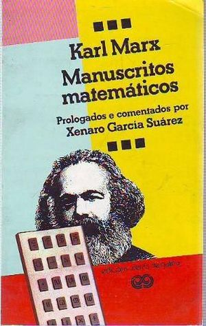 MANUSCRITOS MATEMÁTICOS - MARX, KARL