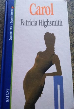 CAROL - HIGHSMITH, PATRICIA