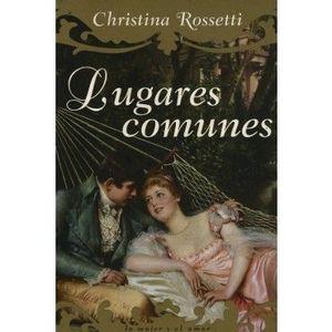 Lugares comunes - Christina Rossetti Md30145000378