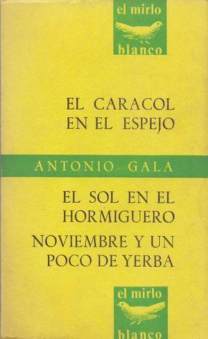 EL CARACOL EN EL ESPEJO; EL SOL: GALA, ANTONIO