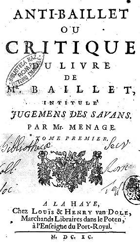 AntiBaillet ou critique du livre de Mr.: Gilles 1613-1692 MÃ