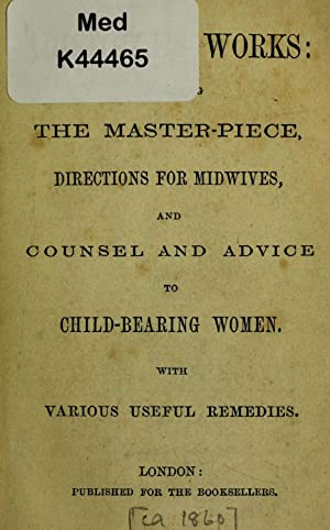 Aristotle's works : containing the master-piece, directions: Aristotle, pseud