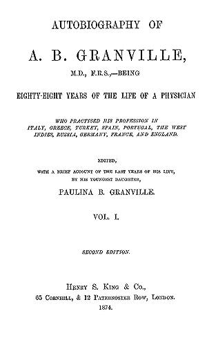 Autobiography of A. B. Granville, M. D.,: Granville, A. B.