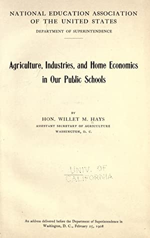 Agriculture, industries, and home economics in our: Hays, W. M.