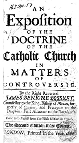 An Exposition of the Doctrine of the: Jacques BÃ nigne