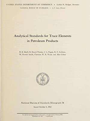 Analytical standards for trace elements in petroleum: Isbell, H. S.,Tipson,