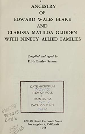 Ancestry of Edward Wales Blake and Clarissa: Sumner, Edith Bartlett,