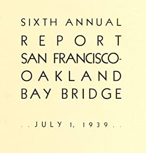 Annual report, San Francisco Oakland Bay Bridge