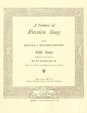 A century of Russian song, from Glinka: Schindler, Kurt, 1882-1935