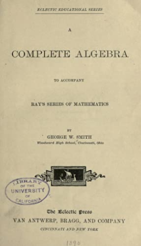 A complete algebra to accompany Ray's series: Smith, George W,Ray,