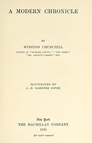 A modern chronicle (1910) [Reprint]: Churchill, Winston, 1871-1947