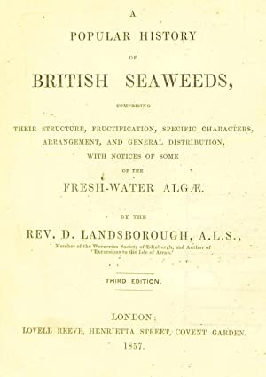 A popular history of British seaweeds : Landsborough, D. (David),
