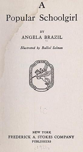 A popular schoolgirl (1921) [Reprint]: Brazil, Angela, 1869-1947