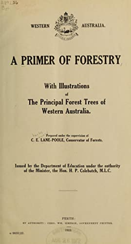 A primer of forestry, with illustrations of: Lane-Poole, C. E.