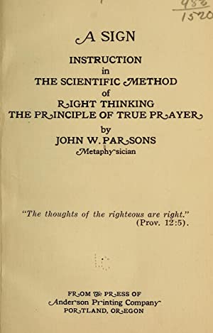 A sign; instruction in the scientific method: Parsons, John W