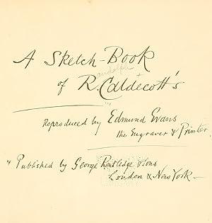 A sketch-book of R. Caldecott's [Reprint]: Caldecott, Randolph, 1846-1886,
