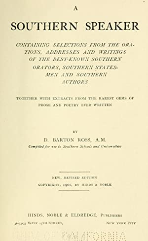 A southern speaker, containing selections from the: Ross, D. Barton