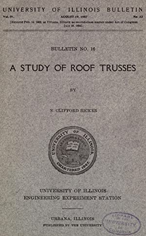A study of roof trusses [Reprint]: Ricker, N. Clifford