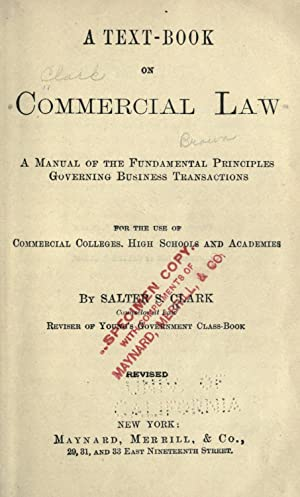 A text-book on commercial law : a: Clark, Salter S.