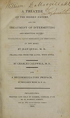 A treatise on the hidden nature, and: Senac, M. de