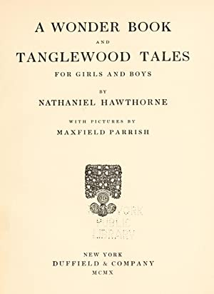 A wonder book ; and, Tanglewood tales: Hawthorne, Nathaniel, 1804-1864,Parrish,