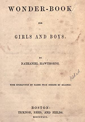A wonder-book for girls and boys [Reprint]: Hawthorne, Nathaniel, 1804-1864,Billings,
