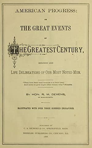 American progress : or, The great events: Devens, R. M.