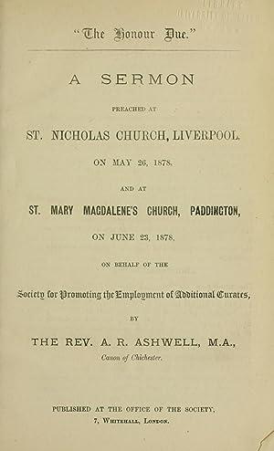 """The honor due"""" : a sermon preached: Ashwell, A. R."""