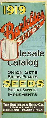 1919 Barteldes seeds : wholesale catalog [of]: Barteldes Seed Co,Henry