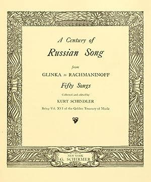 A Century of Russian song from Glinka: Schindler, Kurt, 1882-1935