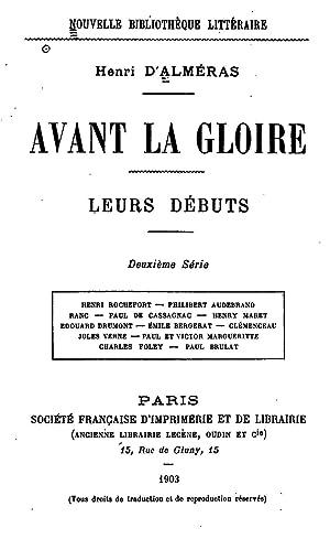 Avant la gloire: leurs debuts. 2e serie: Henri d' Almeras