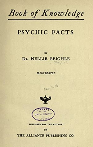 Book of knowledge : psychic facts [Reprint]: Beighle, Nellie, b.